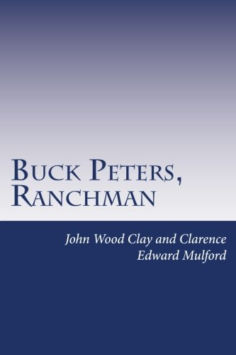 9781497452664: Buck Peters, Ranchman