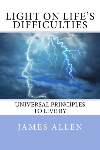 9781497456969: Light on Life's Difficulties: Universal Principles To Live By