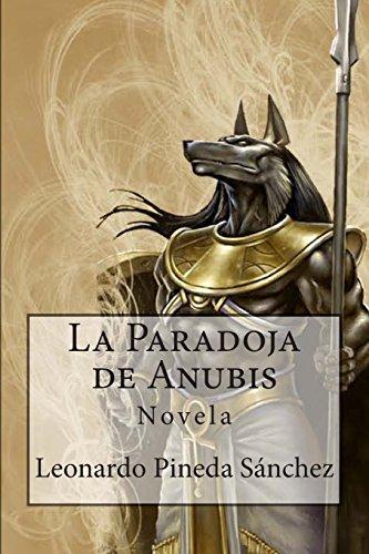 9781497457157: La Paradoja de Anubis (Spanish Edition)