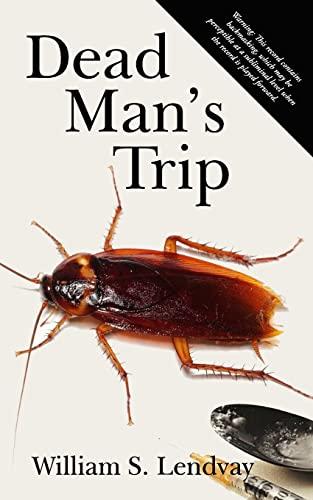 9781497457416: Dead Man's Trip