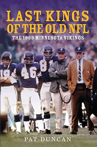 9781497457591: Last Kings of the Old NFL: The 1969 Minnesota Vikings