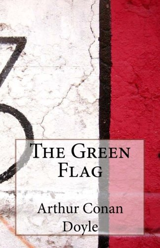 9781497459304: The Green Flag
