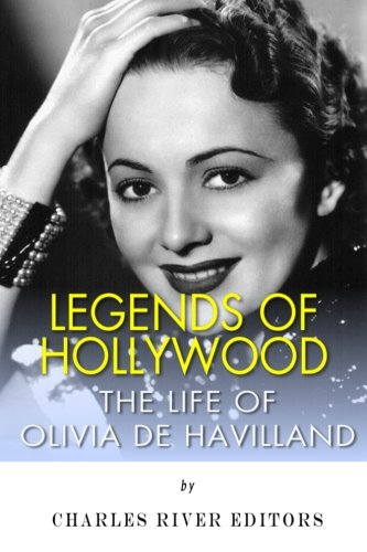 9781497461000: Legends of Hollywood: The Life of Olivia de Havilland