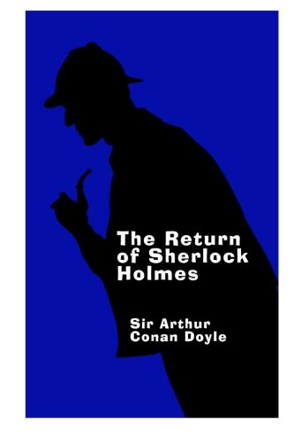 9781497461147: The Return of Sherlock Holmes - Large Print: A Sherlock Holmes Short Story Collection: 3