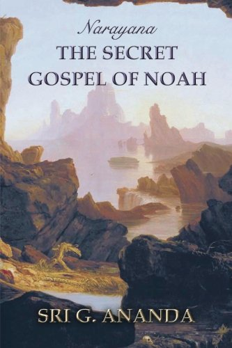 9781497462830: Narayana: The Secret Gospel of Noah