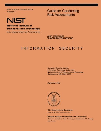 9781497468153: Guide for Conducting Risk Assessments: NIST Special Publication 800-30, Revision 1