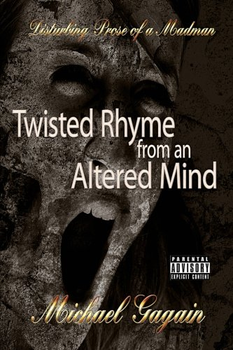 9781497468269: Twisted rhyme from an Altered Mind