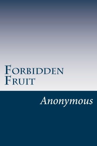 9781497470781: Forbidden Fruit