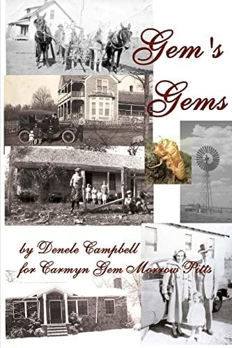 Gem's Gems: Memories, Stories, and More: Campbell, Denele; Pitts, Carmyn Gem Morrow