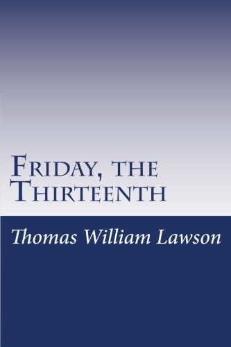 Friday, the Thirteenth (Paperback): Thomas William Lawson