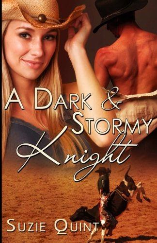 9781497472815: A Dark & Stormy Knight: A McKnight Romance (McKnight Romances) (Volume 3)