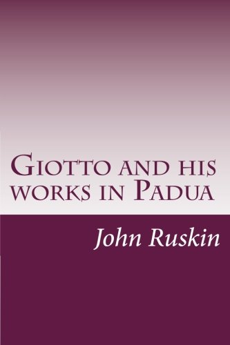 9781497473409: Giotto and his works in Padua
