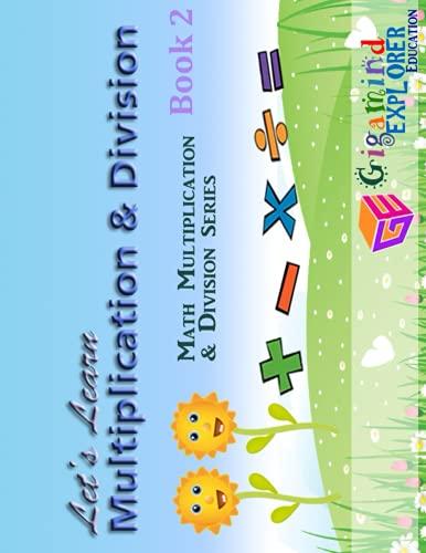 9781497475496: Let's Learn Multiplication & Division (Math Multiplication & Division) (Volume 2)