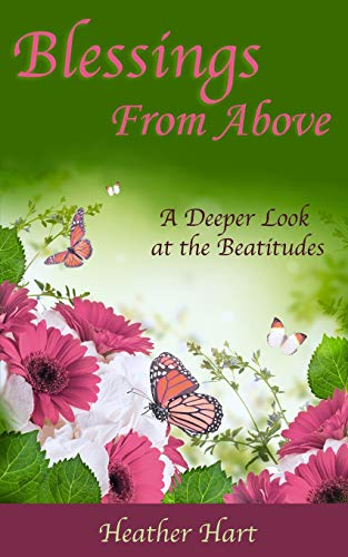 9781497477018: Blessings from Above: A Deeper Look at the Beatitudes