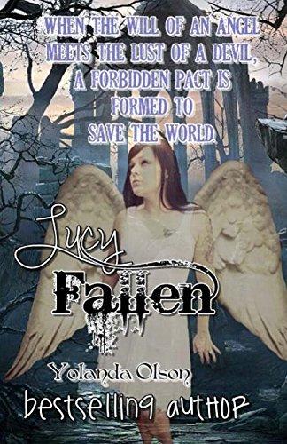 Lucy, Fallen (The Infernal Paradise) (Volume 1): Olson, Yolanda