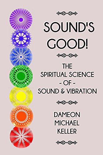 9781497477711: Sound's Good!: The Spiritual Science of Sound and Vibration