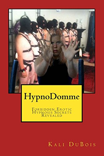 9781497478077: HypnoDomme: Forbidden Erotic Hypnosis Revealed