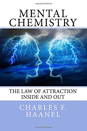 9781497481916: Mental Chemistry: The Law of Attraction Inside and Out
