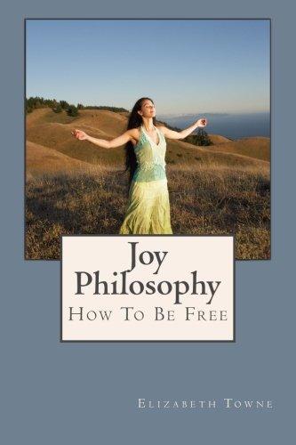 9781497483903: Joy Philosophy: How To Be Free