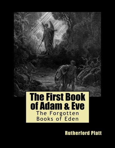 9781497485921: The First Book of Adam & Eve (The Forgotten Books of Eden) (Volume 1)