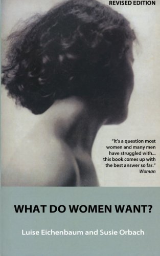 9781497486416: What Do Women Want?: Exploding the Myth of Dependency