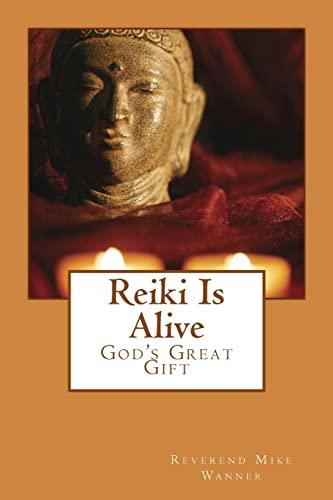 9781497488557: Reiki Is Alive: God's Great Gift