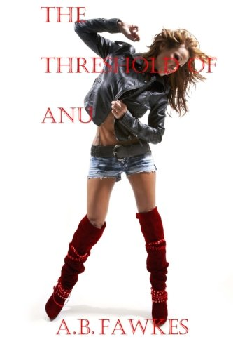 9781497490925: The Threshold of Anu