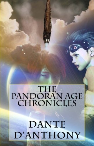 9781497494169: The Pandoran Age Chronicles