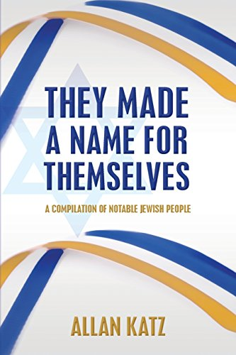 9781497495074: They Made A Name For Themselves: A Compilation of Notable Jewish People