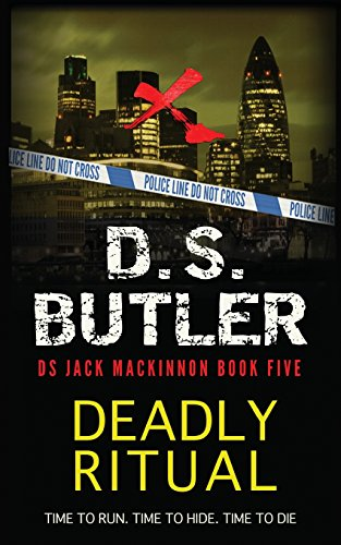Deadly Ritual (DS Jack Mackinnon crime series) (Volume 5): D S Butler