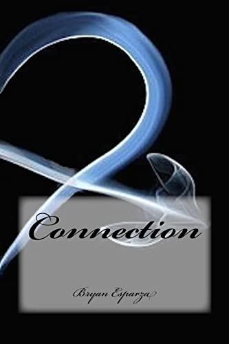 Connection: Esparza, Bryan M.