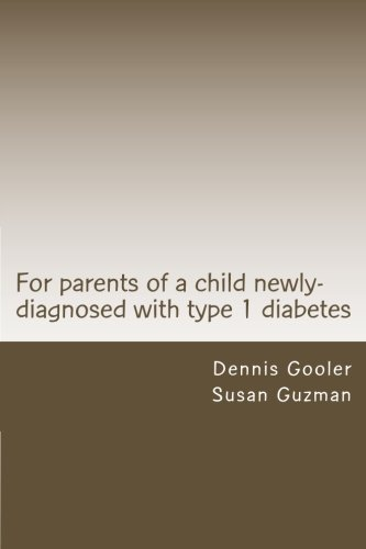 9781497503311: For parents of a child with newly-diagnosed with Type 1 diabetes