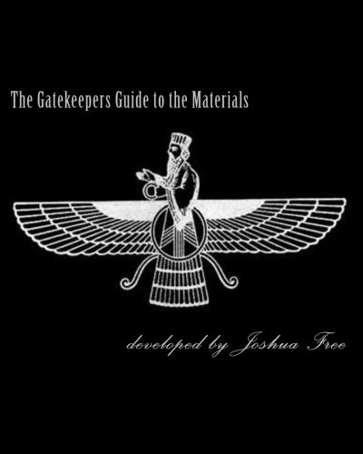 9781497503359: The Gatekeepers Guide to the Materials: Chamberlains Chronicles & Modern Mardukite Memoir: New Babylon Rising: Guardians of the Gates (2008-2013 NexGen Scrapbook Edition)