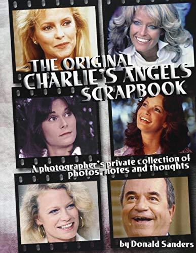 The Original Charlie's Angels Scrapbook: Sanders, Donald