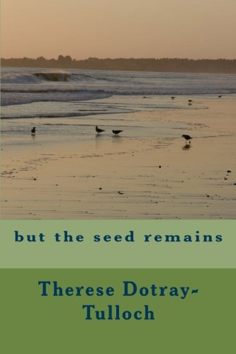 9781497510104: but the seed remains