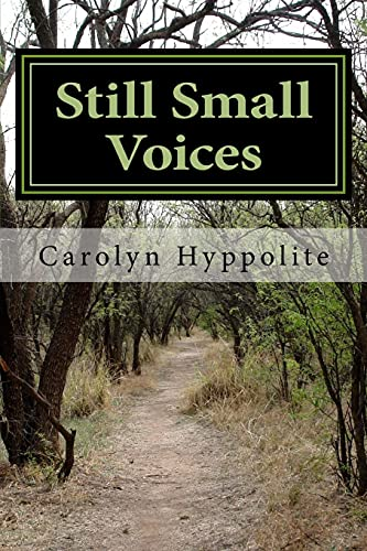 9781497511262: Still Small Voices: The Testimony of a Born-Again Atheist