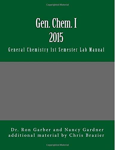 Gen. Chem. I 2015: 1st Semester Laboratory: Gardner, Nancy, Garber,