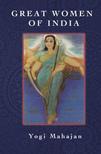 Great Women of India: Mahajan, Yogi