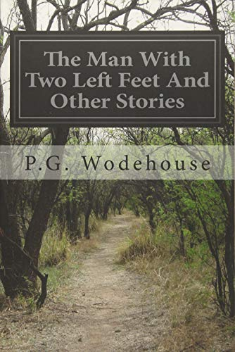 9781497512238: The Man With Two Left Feet And Other Stories