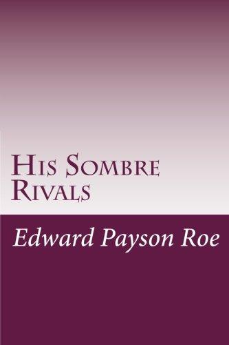 9781497514348: His Sombre Rivals
