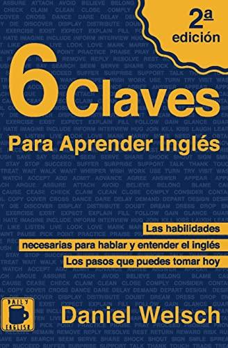 9781497516922: 6 Claves Para Aprender Inglés (Spanish Edition)