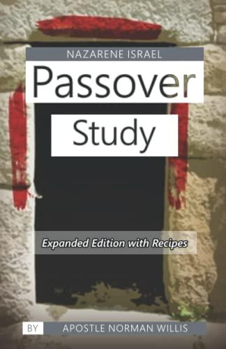 Nazarene Israel Passover Study: Norman B. Willis