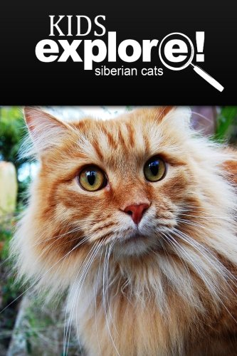9781497517370: Siberian Cats - Kids Explore: Animal books nonfiction - books ages 5-6