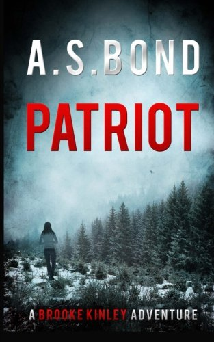 9781497519541: Patriot: Volume 1 (A Brooke Kinley Adventure)