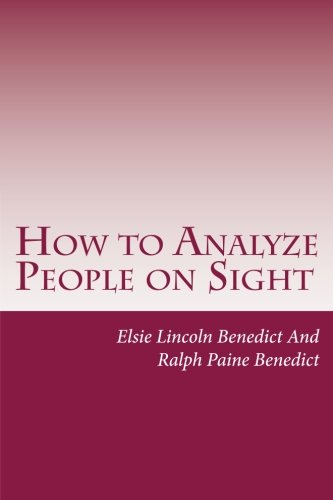 9781497519596: How to Analyze People on Sight: Through the Science of Human Analysis: The Five Human Types