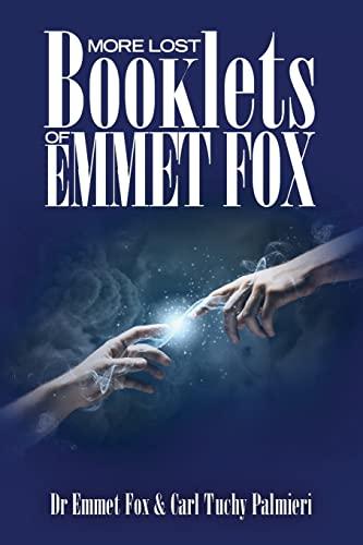 More Lost Booklets of Emmet Fox: Fox, Dr Emmet