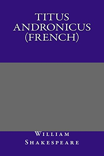 9781497522367: Titus Andronicus (French) (French Edition)