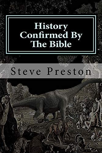 9781497523357: History Confirmed By The Bible: More Unusual Than You Imagined