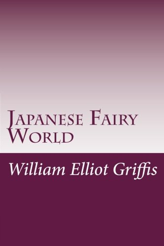 9781497525627: Japanese Fairy World