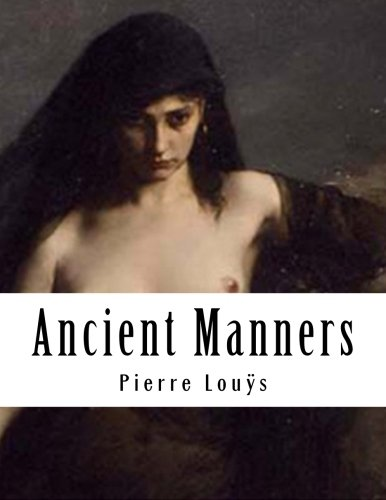 9781497527225: Ancient Manners